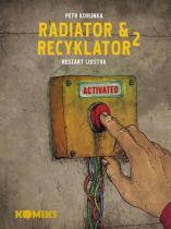 Petr Korunka: Radiator a Recyklator 2 - Restart lidstva
