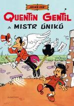 Greg: Velká esa 1 - Quentin Gentil a mistr úniků
