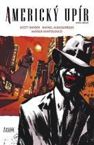 Scott Snyder: Americký upír 2 - komiks