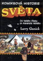 Larry Gonick: Komiksová historie světa - Od velkého třesku po Alexandra Velikého
