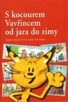 Dagmar Lhotová: S kocourem Vavřincem od jara do zimy
