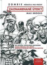 Max Brooks: Zombie - Zaznamenané útoky (komiks)
