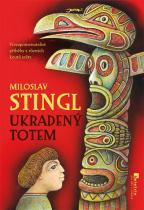 Miloslav Stingl: Ukradený totem
