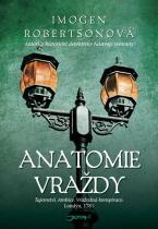 Imogen Robertsonová: Anatomie vraždy