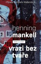 Henning Mankell: Vrazi bez tváře