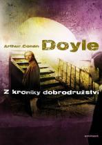 Arthur Conan Doyle: Z kroniky dobrodružství