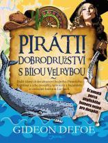 Gideon Defoe: Piráti! Dobrodružství s bílou velrybou