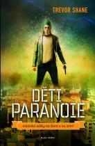 Trevor Shane: Děti paranoie