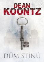 Dean Koontz: Dům stínů