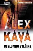 Alex Kava: Ve zlomku vteřiny
