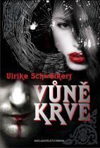 Ulrike Schweikert: Vůně krve