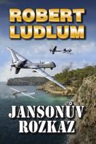 Robert Ludlum: Jansonův rozkaz