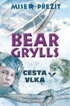Bear Grylls: Cesta vlka - Mise: Přežít II.