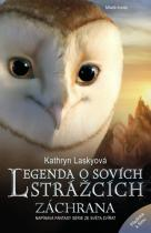 Kathryn Laskyová: Legenda o sovích strážcích 3 - Záchrana