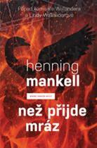 Henning Mankell: Než přijde mráz