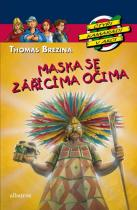 Thomas Brezina: Maska se zářícíma očima - Čtyři kamarádi v akci