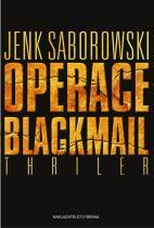 Jenk Saborowski: Operace Blackmail