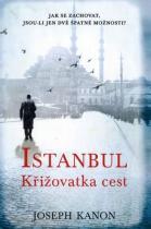 Joseph Kanon: Istanbul - Křižovatka cest