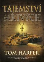 Tom Harper: Tajemství mrtvých
