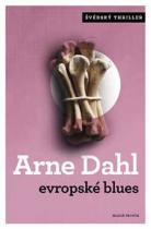 Arne Dahl: Evropské blues
