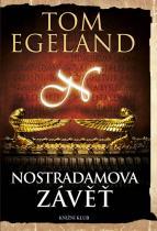 Tom Egeland: Nostradamova závěť