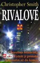 Christopher Smith: Rivalové