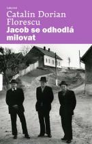 Catalin Dorian Florescu: Jacob se odhodlá milovat