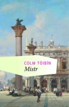 Colm Toibín: Mistr