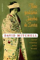 David Mitchell: Tisíc podzimů Jacoba de Zoeta