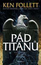 Ken Follett: Století 1: Pád titánů