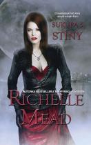 Richelle Mead: Sukuba 5 - Stíny