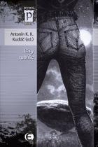 Antonín K. K. Kudláč: Cáry rubáše (Edice Pevnost)