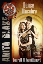 Laurell K. Hamiltonová: Anita Blake 14 - Danse Macabre