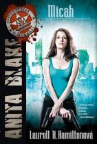 Laurell K. Hamiltonová: Anita Blake 13 - Micah