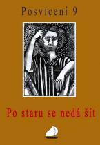 Fontana Ivan , Cenek Jiří,: Posvícení 9 - Postaru se nedá šít
