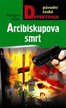 Stanislav Češka: Arcibiskupova smrt