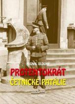 Michal Dlouhý: Protentokrát - Četnické patálie