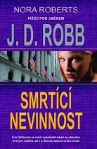 J.D. Robb: Smrtící nevinnost