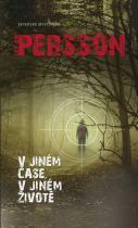 Leif GW Persson: V jiném čase v jiném životě - Severské mysterium II