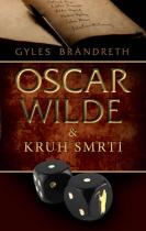 Gyles Brandreth: Oscar Wilde a Kruh smrti