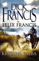 Francis Dick, Francis Felix: Křížová palba