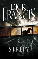 Dick Francis: Střepy