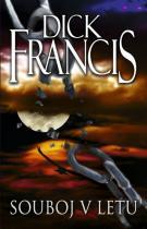 Dick Francis: Souboj v letu