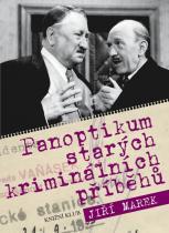 Jiří Marek: Panoptikum starých kriminálních příběhů