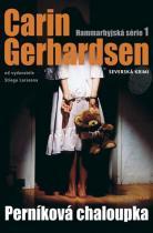 Carin Gerhardsen: Perníková chaloupka - Hammarbyjská série 1