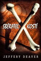 Jeffery Deaver: Sběratel kostí