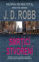 J.D. Robb: Smrtící stvoření