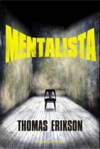 Thomas Erikson: Mentalista