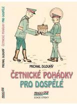 Michal Dlouhý: Četnické pohádky pro dospělé