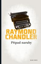 Raymond Chandler: Případ naruby